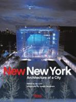 New New York: Architecture of a City 084782621X Book Cover