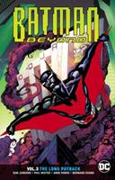 Batman Beyond, Volume 3: The Long Payback 1401280366 Book Cover