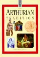 The Arthurian Tradition (The Element Library) 1852305673 Book Cover