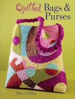 Quilted Bags & Purses 1402702019 Book Cover