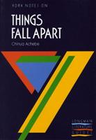"""York Notes on Chinua Achebe's """"Things Fall Apart"""" (Longman Literature Guides) 0582023122 Book Cover"""