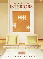 Mexican Interiors Current Trends/Interiores Mexicanos 970972603X Book Cover