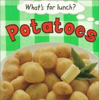 Potatoes (What's For Lunch?)