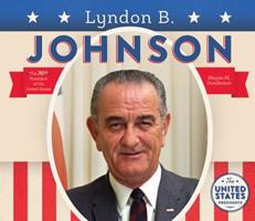Lyndon B. Johnson 1604534621 Book Cover