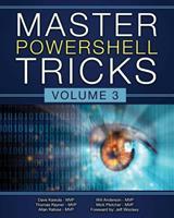 3: Master PowerShell Tricks (Volume) (Volume 3) 1979733139 Book Cover