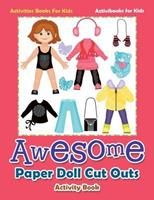 Awesome Paper Doll Cut Outs Activity Book - Activities Books For Kids 1683210522 Book Cover