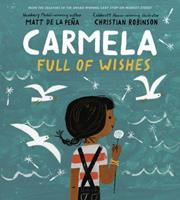 Carmela Full of Wishes 0399549048 Book Cover