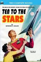Ten to the Stars & the Conquerors 1612870961 Book Cover