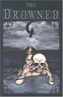 The Drowned 1582403791 Book Cover