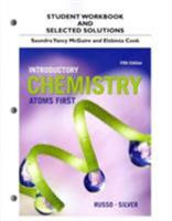 Student Workbook and Selected Solutions for Introductory Chemistry: Atoms First 0321956931 Book Cover