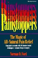 Painstoppers: The Magic of All-Natural Pain Relief 0131438921 Book Cover