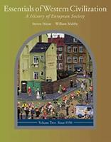 Essentials of Western Civilization: A History of European Society, Volume II: Since 1550 (with Study Tips and InfoTrac) 0534578721 Book Cover