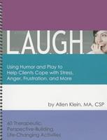 L.A.U.G.H.: Using Humor and Play to Help Clients... 189327750X Book Cover