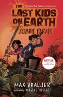 The Last Kids on Earth and the Zombie Parade 0670016624 Book Cover