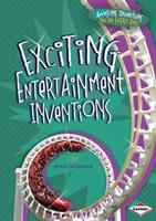 Exciting Entertainment Inventions 1467710946 Book Cover