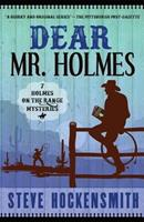 Dear Mr. Holmes: Seven Holmes on the Range Mysteries 1461077141 Book Cover