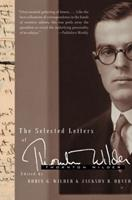 The Selected Letters of Thornton Wilder 0060765089 Book Cover