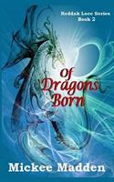 Of Dragons Born 153702616X Book Cover