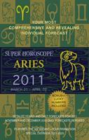Aries (Super Horoscopes 2011) 0425232859 Book Cover