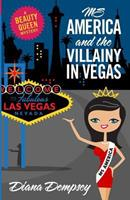 Ms America and the Villainy in Vegas 1480209813 Book Cover