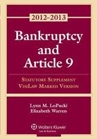 Bankruptcy and Article 9: 2012 Statutory Supplement, Visilaw Marked Version 1454825219 Book Cover