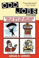 Odd Jobs: 101 Ways to Make an Extra Buck 161608619X Book Cover