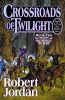 Crossroads of Twilight 0312864590 Book Cover