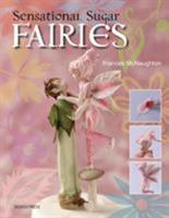 Sensational Sugar Fairies 1844488659 Book Cover