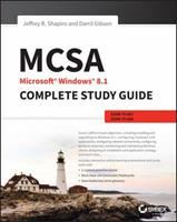 MCSA Microsoft Windows 8.1 Complete Study Guide: Exams 70-687, 70-688, and 70-689 1118556879 Book Cover