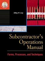 Subcontractor's Operations Manual : Forms, Processes, and Techniques 0071348581 Book Cover