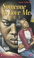 Someone to Love Me (Bluford Series, Number 4) 0439904862 Book Cover