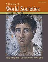 A History of World Societies, Volume 1: to 1600 1457659948 Book Cover