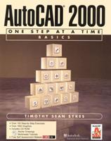 AutoCAD 2000: One Step at a Time Basics 0130832103 Book Cover