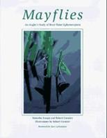 Mayflies: An Angler's Study of Trout Water Ephemeroptera 158574736X Book Cover
