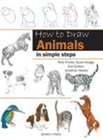 How to Draw Animals: in simple steps 1844486648 Book Cover