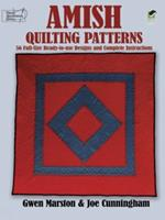 Amish Quilting Patterns: Full-Size Ready-to-Use Designs and Complete Instructions 0486253260 Book Cover