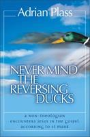 Never Mind the Reversing Ducks 0007130430 Book Cover