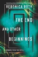 END AND OTHER BEGINNINGS 0062796534 Book Cover