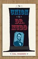 The Union vs. Dr. Mudd 0813032679 Book Cover