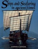 Ships and Seafaring in Ancient Times 029271162X Book Cover