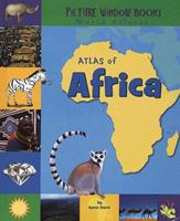 Atlas of Africa (Picture Window Books World Atlases) 1404838805 Book Cover