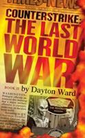 Counterstrike: The Last World War, Book 2 1439167745 Book Cover
