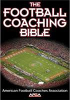 The Football Coaching Bible 0736044116 Book Cover