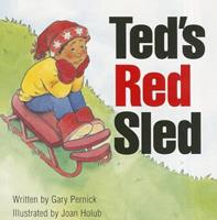 Ted's Red Sled 0813619688 Book Cover