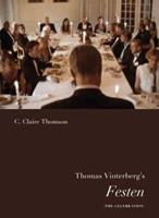 Thomas Vinterberg's Festen (the Celebration) 8763541130 Book Cover