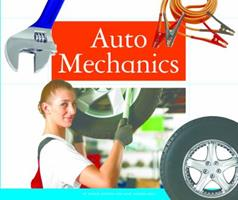 Auto Mechanics (People in Our Community) 1592965601 Book Cover