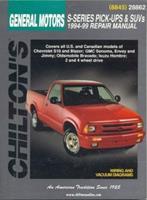 GM S-Series Pick-Ups and SUVs 1994-99 (Chilton's Total Car Care Repair Manual) 0801991110 Book Cover