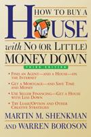 How to Buy a House with No (or Little) Money Down 0471397318 Book Cover