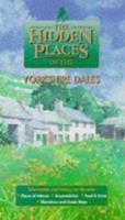 The Hidden Places of the Yorkshire Dales: Including the Bronte Country 1902007107 Book Cover