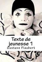 Texte de Jeunesse, Tome I 1519538618 Book Cover